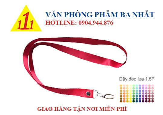 dây đeo giá rẻ, dây đeo lụa, dây đeo thẻ 1.5F, dây đeo bảng tên 1.5F